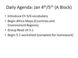 daily agenda jan 4 th 5 th a block introduce ch 5 6 vocabulary