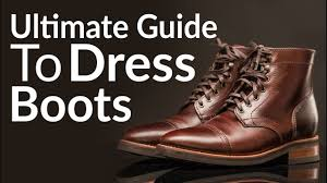 ultimate guide to buying men u0027s dress boots different boot styles