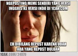 Icak Meme - gw baru join di icak com eh ternyata meme gw yg di memecenter pada
