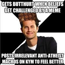 Anti Atheist Meme - image 335221 scumbag christian know your meme