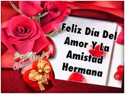 imagenes del amor y amistad para una hermana tarjetas de feliz san día del amor y la amistad para mi hermana