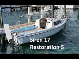 siren 17 sailboat restoration deck and cabin interior repairs
