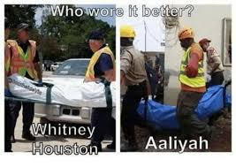Whitney Houston Memes - who wore it better whitney houston aaliyah whitney houston meme on