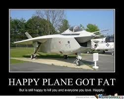 Plane Memes - happy plane will still kill you by booty fucker meme center