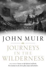 john muir fire quote journeys in the wilderness a john muir reader john muir