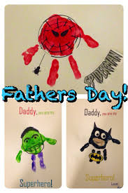 father u0027s day handprint superheroes work crafts pinterest