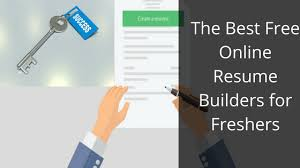 Best Online Resume Builder by Free Online Resume Builders Best For Freshers Today