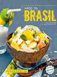 cuisine bresil brésil livre de cuisine autour de la cuisine brésilienne