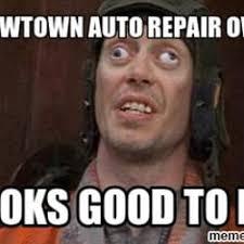 Car Repair Meme - my new town auto repair auto repair 455 e south st long beach