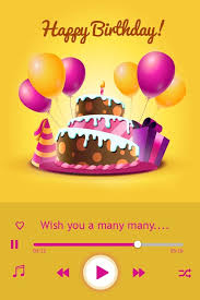 Happy Birthday Wishes In Songs Birthday Song With Name B Day Wish Android Apps On Google Play