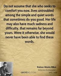 Comfort Quote Rainer Maria Rilke Life Quotes Quotehd