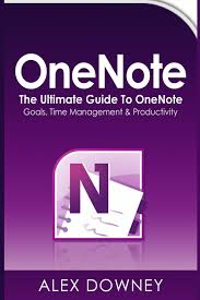 onenote the ultimate guide to onenote goals time management