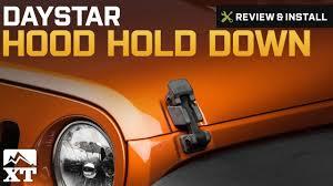 jeep cj hood jeep wrangler 2007 2017 jk daystar hood hold down review