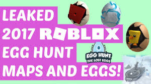 Hunt Maps 2017 Roblox Egg Hunt Leaked Map Eggs Part 2 Youtube
