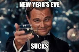 Very Good Meme - i didn t have a very good new years eve this year evidently