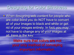 People Who Are Color Blind Color Theory In Web Design Web Design U2013 Sec 2 2 Objectives The