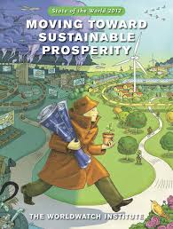 state of the world 2012 moving toward sustainable prosperity