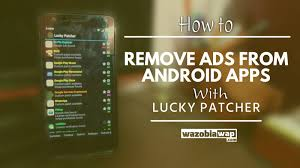 rooted android apps how to remove ads from android apps root 2017 wazobiawap