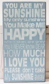 Popular Wedding Sayings You Are My Sunshine Wood Block Sign Popular Quotes And Sayings