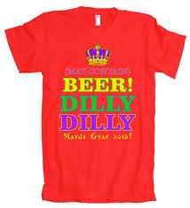 mardi gras apparel may contain dilly dilly mardi gras 2018 american apparel t