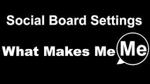 What Makes Me Me - my board what makes me me