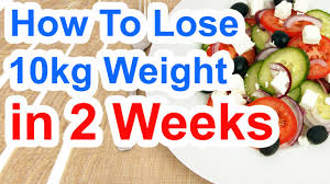 new how to lose 10kg in 2 weeks lose weight fast in 14 days