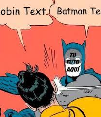 Memes De Batman Y Robin - fotomontaje editable del meme de batman y robin para tu foto y