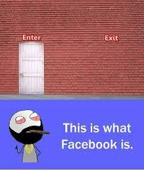 Facebook Meme Maker - enter exit this is what facebook is facebook meme on esmemes com