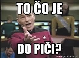 Capt Picard Meme - to čo je do piči captain picard meme generator