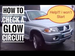 how to check glow circuit bad cold starting test mitsubishi l200