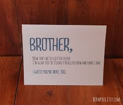 what to write in brothers birthday card best 20 brother birthday