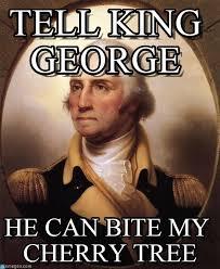George Meme - tell king george george washington meme on memegen