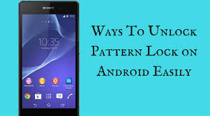 android pattern tricks awesome ways to unlock pattern lock on android easily