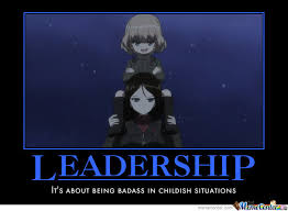 Leadership Meme - leadership by knight of omega13 meme center
