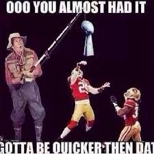 Niners Memes - hahaha love the 49ers but this is funny giggles pinterest