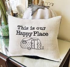 Travel Themed Home Decor by Camper Decor Rv Throw Pillow This Is Our Happy Place