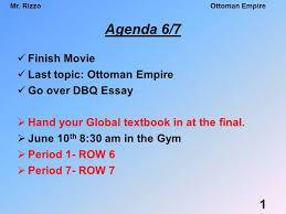 Ottoman Empire Essay Agenda 6 7 Finish Last Topic Ottoman Empire Go Dbq