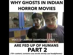 Horror Movie Memes - ashish canchlani vines why ghosts in indian horror movie are fed