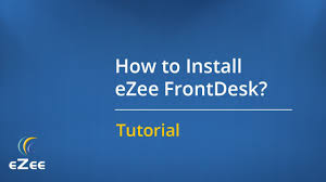 how to install ezee frontdesk hotel management software youtube