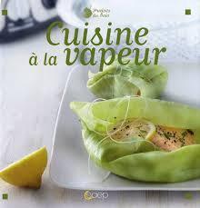 livre cuisine vapeur cuisine vapeur livres télécharger