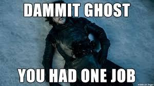 Ghost Meme - you had one job ghost meme on imgur