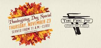 thanksgiving day special the pit bar grill at potawatomi