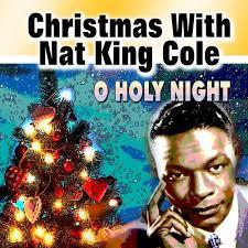 nat king cole christmas album nat king cole christmas with nat king cole o holy