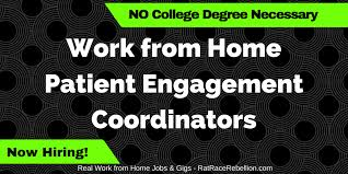 work from home patient engagement coordinators no college degree