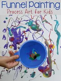 funnel painting process art for kids process art paintings and