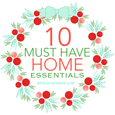10 Must Home Essentials The by 10 Must Home Essentials The 36th Avenue