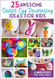 Easter Egg Decorating Ideas For 5 Year Olds by 25 Awesome Easter Egg Decorating Ideas