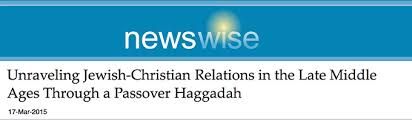 christian seder haggadah unraveling christian relations in the late middle ages