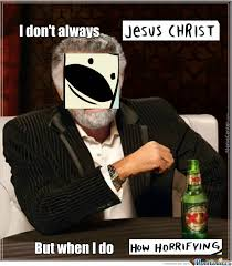 Jesus Christ How Horrifying Meme - jesus christ how horrifying by ninjacactus meme center