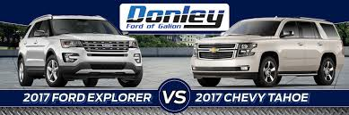 ford explorer vs chevy tahoe 2017 ford explorer vs chevy tahoe comparison in galion oh